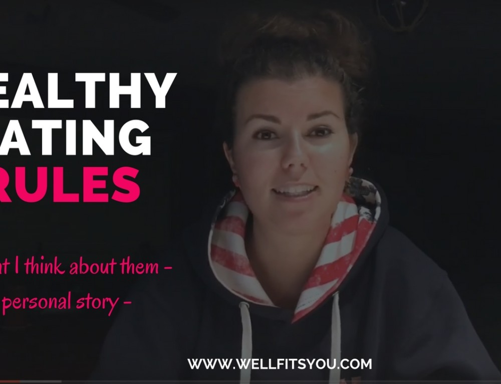 Healthy Eating Rules – A Personal Story – #AskYourCoach